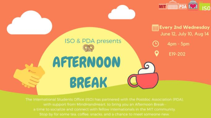 ISO & PDA Afternoon Breaks - MIT Postdoctoral Association